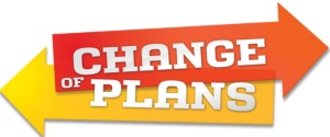 change_of_plans